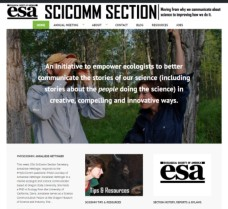 Website for Science Communication Section of Ecological Society of America (I co-founded the section, serve as webmaster and blog editor, and will be chair in 2017-2018.)